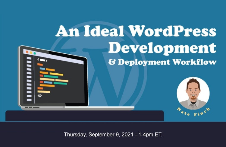 An Ideal WordPress Development and Deployment Workflow